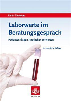 Laborwerte im Beratungsgespräch von Findeisen,  Peter