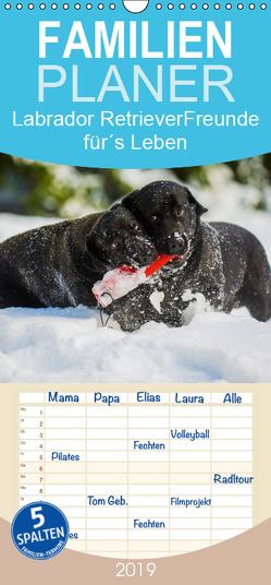 Labrador Retriever – Freunde für´s Leben – Familienplaner hoch (Wandkalender 2019 , 21 cm x 45 cm, hoch) von Starick,  Sigrid