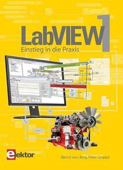 LabVIEW / LabVIEW 1 von Groppe,  Peter, VomBerg,  Bernd