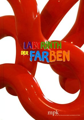 Labyrinth der Farben von Buhlmann,  Britta E., Kriebel,  Svenja, Löschnig,  Andrea, Neugebauer,  Jessica, Reich,  Annette, Wilkin,  Sabrina