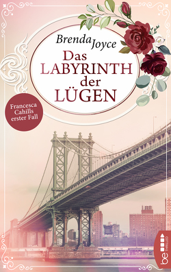 Labyrinth der Lügen – Francesca Cahills erster Fall von Joyce,  Brenda, Naujokat,  Angelika