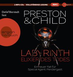 Labyrinth – Elixier des Todes von Benthack,  Michael, Bierstedt,  Detlef, Child,  Lincoln, Preston,  Douglas