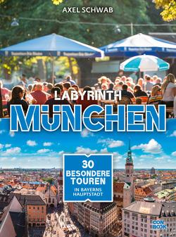 Labyrinth München von Schwab,  Axel