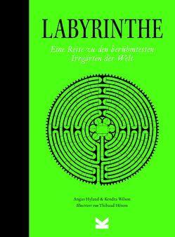 Labyrinthe von Eschenhagen,  Bettina, Hérem,  Thibaud, Hyland,  Angus, Wilson,  Kendra