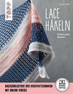 Lace häkeln (kreativ.startup.) von Stiller,  Jennifer