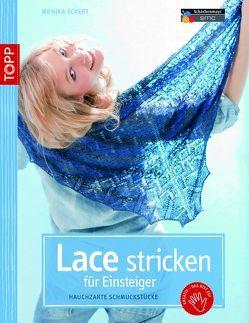 Lace stricken für Einsteiger von Eckert,  Monika