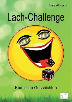 Lach-Challenge von Albrecht,  Lars