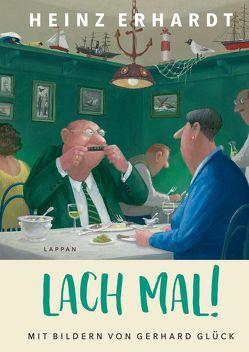 Lach mal! von Erhardt,  Heinz, Glück,  Gerhard
