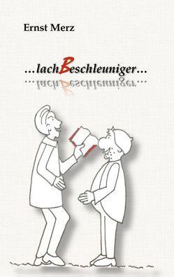 lachBeschleuniger von Merz,  Ernst