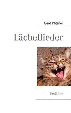 Lächellieder von Pfitzner,  Gerd