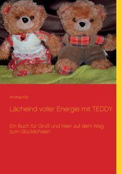 Lächelnd voller Energie mit Teddy von Kilz,  Andrea