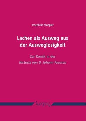 Lachen als Ausweg aus der Ausweglosigkeit von Stangler,  Josephine