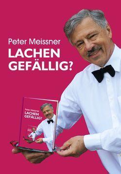 Lachen gefällig von Meissner,  Peter
