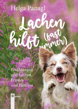 Lachen hilft (fast immer) von Panagl,  Helga