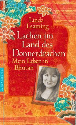 Lachen im Land des Donnerdrachens von Bischoff,  Ursula, Leaming,  Linda
