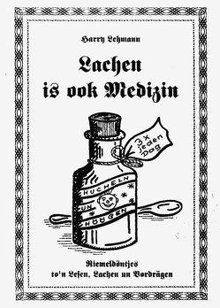 Lachen is ook Medizin von Lehmann,  Harry