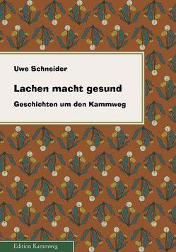 Lachen macht gesund von Eichler,  Birgit, Schneider,  Uwe, Walther,  Klaus