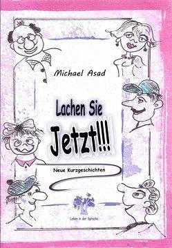 Lachen Sie Jetzt von Asad,  Michael
