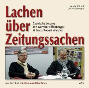 Lachen über Zeitungssachen von Effenberger,  Günther, Wagner,  Franz-Robert