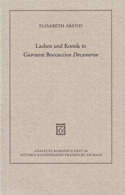 Lachen und Komik in Giovanni Boccaccios Decameron von Arend,  Elisabeth