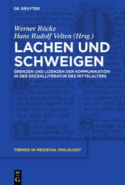 Lachen und Schweigen von Röcke,  Werner, Velten,  Hans Rudolf
