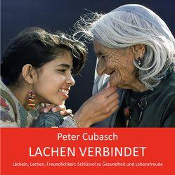 Lachen verbindet von Cubasch,  Peter