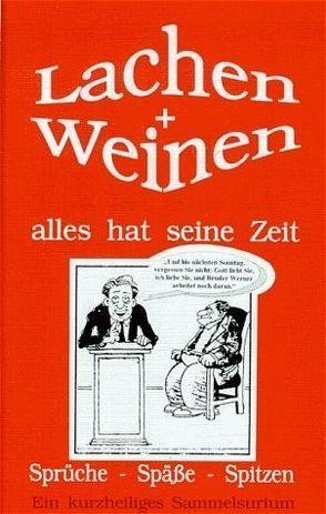 Lachen + Weinen alles hat seine Zeit von Junior,  Gerd