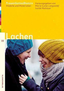 FrauenGottesDienste – Lachen von Langwald,  Marie-Luise, Niehueser,  Isolde