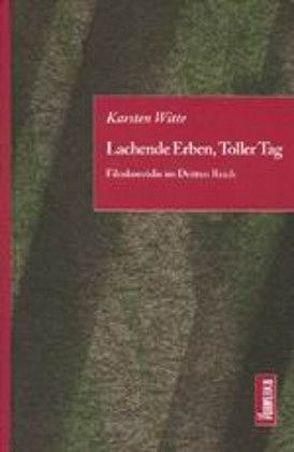Lachende Erben, Toller Tag von Kluge,  Alexander, Witte,  Karsten
