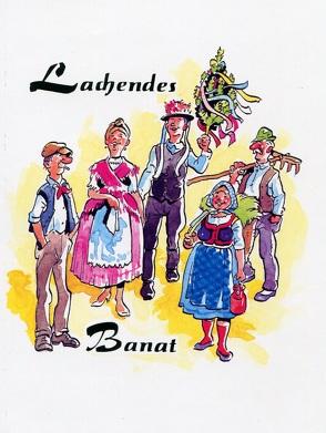 Lachendes Banat von Bittenbinder,  Franz, Glatt,  Robert
