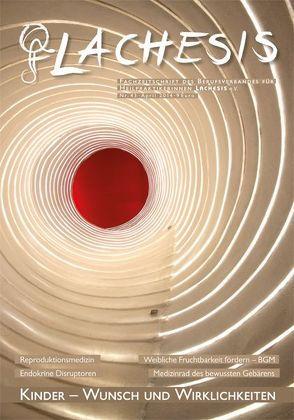 LACHESIS Nr. 43: Kinder – Wunsch und Wirklichkeiten von LACHESIS e.V.