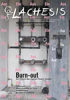 LACHESIS Nr. 44: Burn-out von LACHESIS e.V.