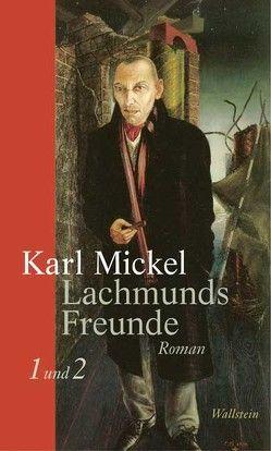 Lachmunds Freunde von Mickel,  Karl, Völker,  Klaus