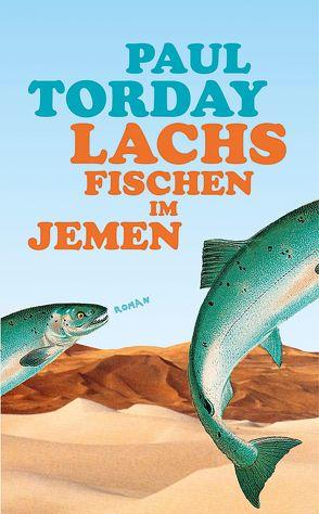 Lachsfischen im Jemen von Stegers,  Thomas, Torday,  Paul