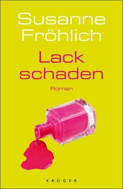 Lackschaden von Froehlich,  Susanne