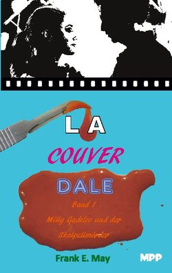 Lacouverdale Bd 1 von May,  Frank E.