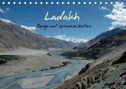 Ladakh, Berge und Spruchweisheiten (Tischkalender 2018 DIN A5 quer) von und Joachim Beuck,  Angelika