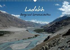 Ladakh, Berge und Spruchweisheiten (Wandkalender 2018 DIN A3 quer) von und Joachim Beuck,  Angelika
