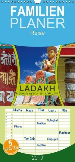 Ladakh Buddhas Reich im Himalaya – Familienplaner hoch (Wandkalender 2019 , 21 cm x 45 cm, hoch) von Gerner-Haudum,  Gabriele