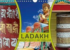Ladakh Buddhas Reich im Himalaya (Wandkalender 2018 DIN A4 quer) von Gerner-Haudum,  Gabriele