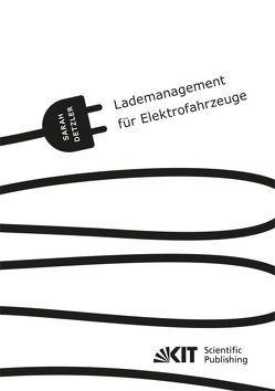 Lademanagement für Elektrofahrzeuge von Detzler,  Sarah Katharina