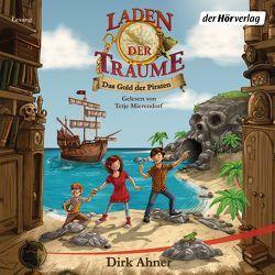 Laden der Träume – Das Gold der Piraten von Ahner,  Dirk, Mierendorf,  Tetje