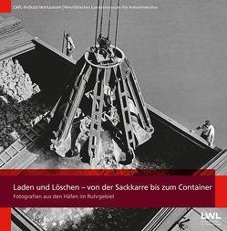 Laden und Löschen – von der Sackkarre bis zum Container von Grünwald,  Michael, Siebeneicker,  Arnulf