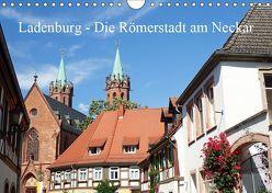 Ladenburg – Die Römerstadt am Neckar (Wandkalender 2019 DIN A4 quer) von Andersen,  Ilona