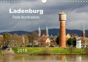 Ladenburg – Perle Nordbadens (Wandkalender 2018 DIN A4 quer) von Losekann,  Holger