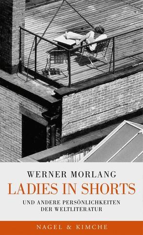Ladies in Shorts von Morlang,  Werner, Papst,  Manfred