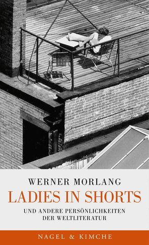 Ladies in Shorts von Morlang,  Werner