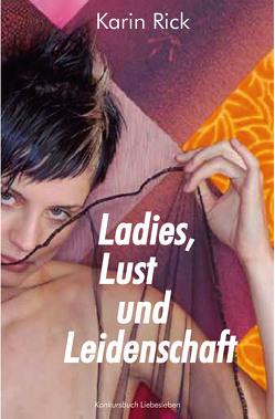 Ladies, Lust und Leidenschaft von Rick,  Karin