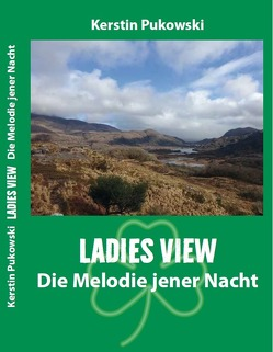 Ladies View von Pukowski,  Kerstin