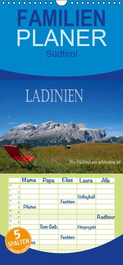 Ladinien – Wo Südtirol am schönsten ist – Familienplaner hoch (Wandkalender 2019 , 21 cm x 45 cm, hoch) von Pfleger,  Hans